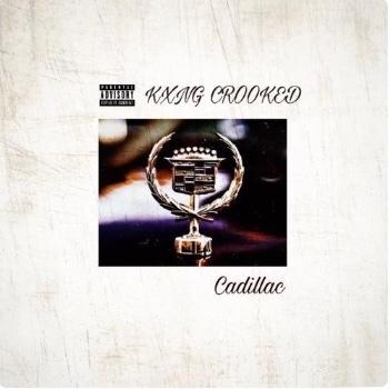 Kxng Crooked - Cadillac