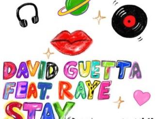 David Guetta – Stay (Don't Go Away) ft. Raye