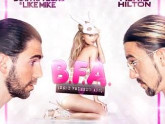 Dimitri Vegas & Like Mike – Best Friend's Ass ft. Paris Hilton