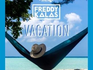 Freddy Kalas – Vacation mp3 download