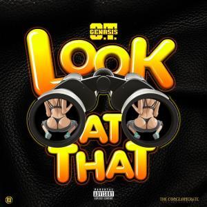 O.T. Genasis - Look At That