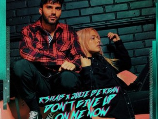 R3HAB & Julie Bergan – Don't Give Up On Me Now