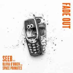Seeb, Olivia O'Brien & Space Primates – Fade Out