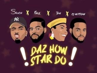 Skiibii – Daz How Star Do Ft. Falz, Teni & DJ Neptune