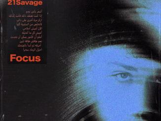 Bazzi Feat. 21 Savage - Focus