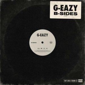 G-Eazy - B-Sides (EP)