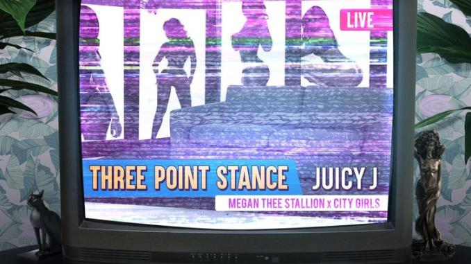 Juicy J - Three Point Stance Ft. Megan Thee Stallion & City Girls