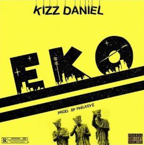 Kizz Daniel - Eko mp3 download