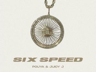 Pouya - Six Speed Ft. Juicy J