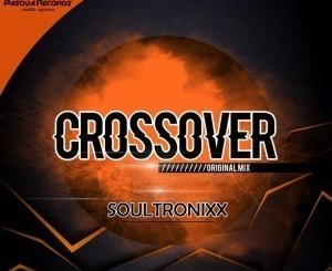 Soultronixx – Crossover