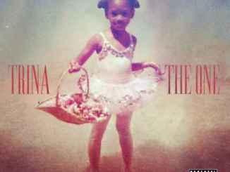 Trina – The One