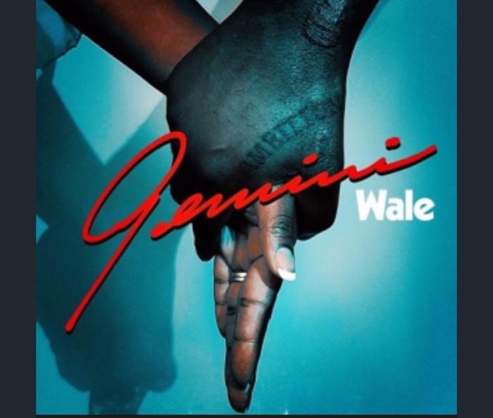 Wale - Gemini (2 Sides)
