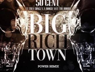 50 Cent - Big Rich Town (Remix) Ft. Trey Songz & A Boogie Wit Da Hoodie
