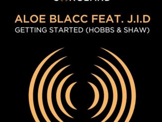 Aloe Blacc - Getting Started (Hobbs & Shaw) Ft. J.I.D
