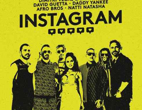 Dimitri Vegas & Like Mike, David Guetta & Daddy Yankee – Instagram (feat. Natti Natasha & Afro Bros)