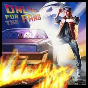 Hi-Rez – Only for the Fans: The Album