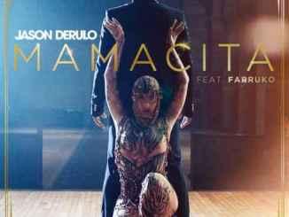 Jason Derulo – Mamacita ft. Farruko