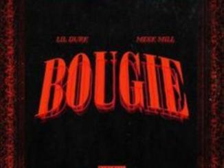 Lil Durk - Bougie Ft. Meek Mill
