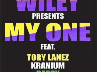 Wiley - My One Ft. Tory Lanez, Kranium & Dappy