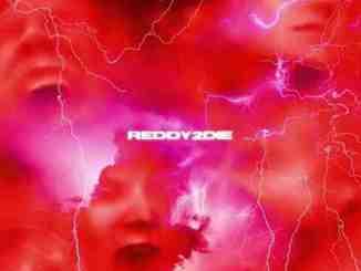 Cris Dinero – Reddy 2 Die (Deluxe)