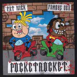 Fat Nick - PocketRocket Ft. Famous Dex