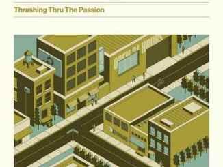 The Hold Steady – Thrashing Thru The Passion (Album)