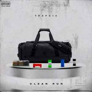 Trapx10 – Clean Run (Album)