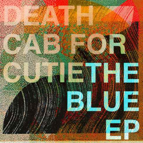 Death Cab for Cutie – The Blue (EP)