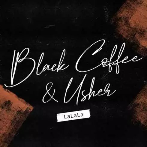 Black Coffee & Usher – LaLaLa