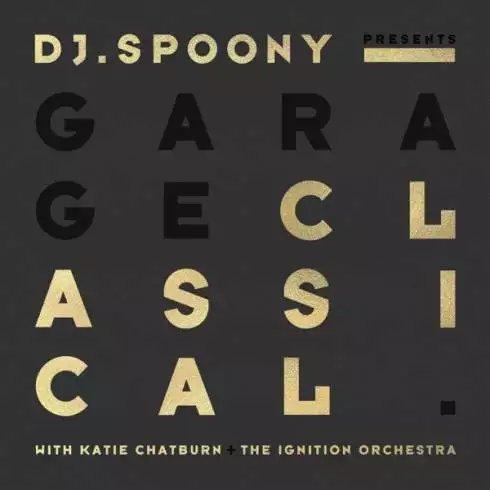 DJ Spoony – Garage Classical [Album Download]