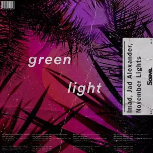 Imad, Jad Alexander & November Lights – Green Light [Download]