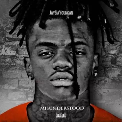 Jaydayoungan – Misunderstood [Album Download]