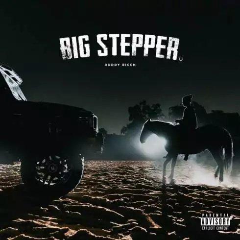 Roddy Ricch – Big Stepper [Download]