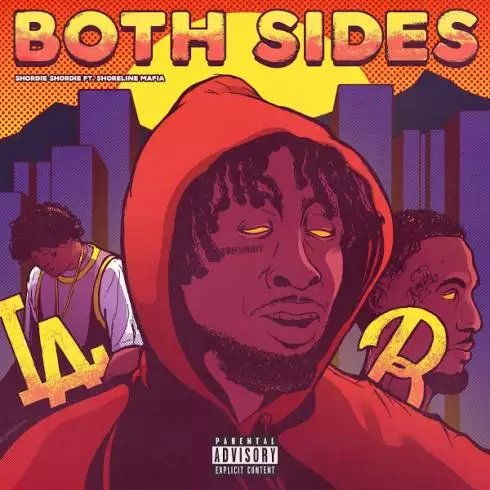 Shordie Shordie – Both Sides (ft. Shoreline Mafia) [Download]