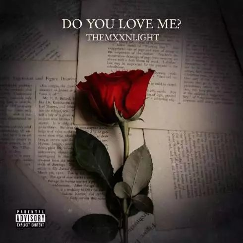 THEMXXNLIGHT – Do You Love Me? [Download]