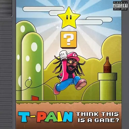 T-Pain - Think This A Game (MP3 Download)