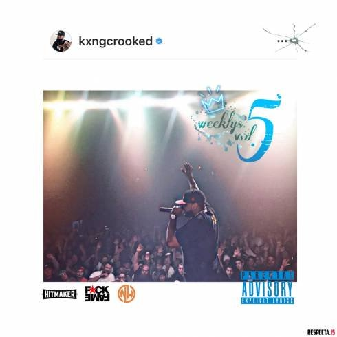 KXNG Crooked – The Weeklys Vol. 5 (EP) [Download]
