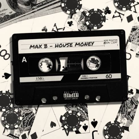 Max B – House Money (EP) [Download]