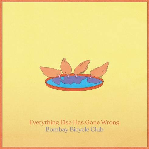 Bombay Bicycle Club – Everything Else Has Gone Wrong (Album Download)