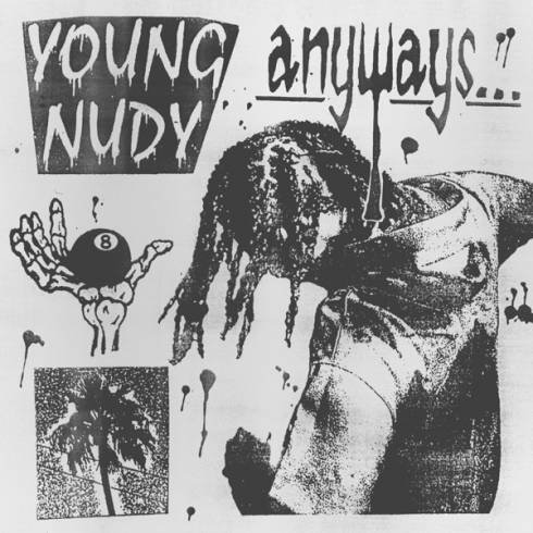 Young Nudy – Anyways [Album Download]