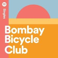 ownload Bombay Bicycle Club - I Can Hardly Talk (Spotify Singles)