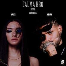 Krawk - Calma Bro (Remix) ft. Awich download