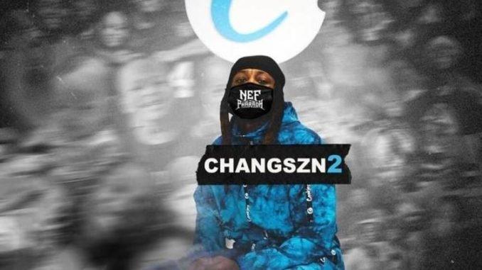 Nef The Pharoah - CHANGSZN 2 (download)
