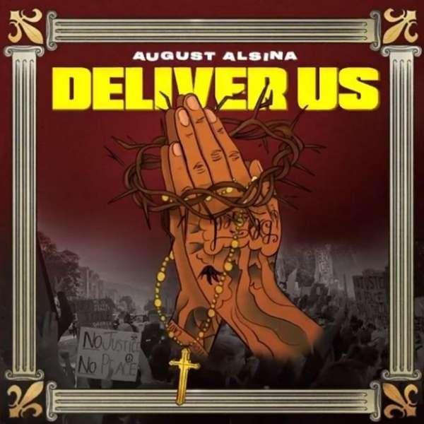 August Alsina - Deliver Us Ft. Darrel Walls (download)