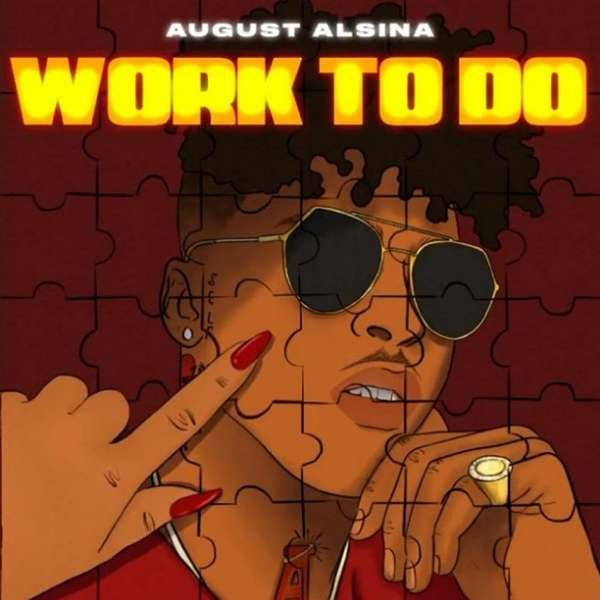 August Alsina - Work To do (download)