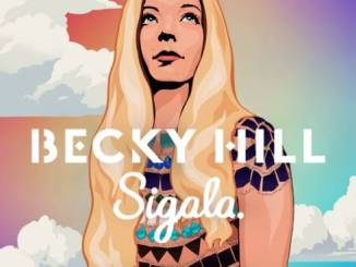 Becky Hill & Sigala – Heaven On My Mind (download)