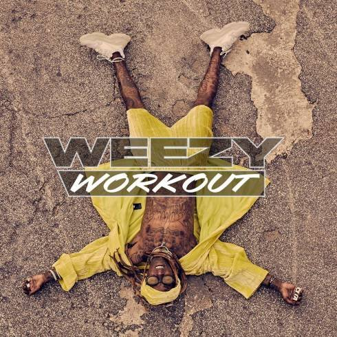 Lil Wayne – Weezy Workout EP (download)
