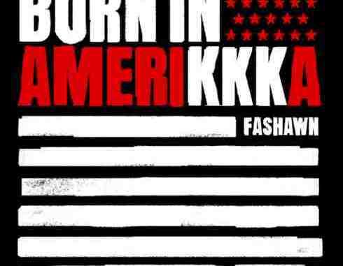 Fashawn - Born In Amerikkka (download)