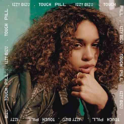 Izzy Bizu – Tough Pill (download)