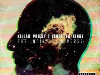 Killah Priest & Vendetta Kingz – The Infinite Universe Album (download)